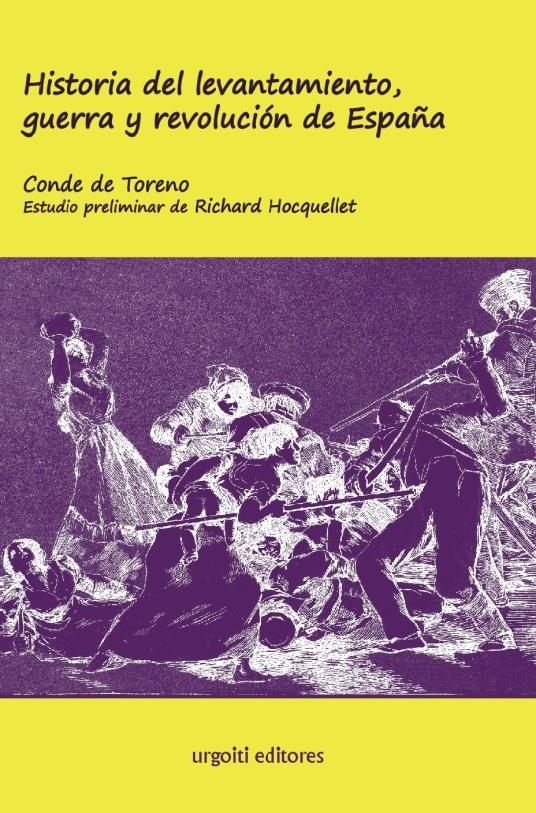 Historia del levantamiento, guerra y revolución de España (ed. rústica)