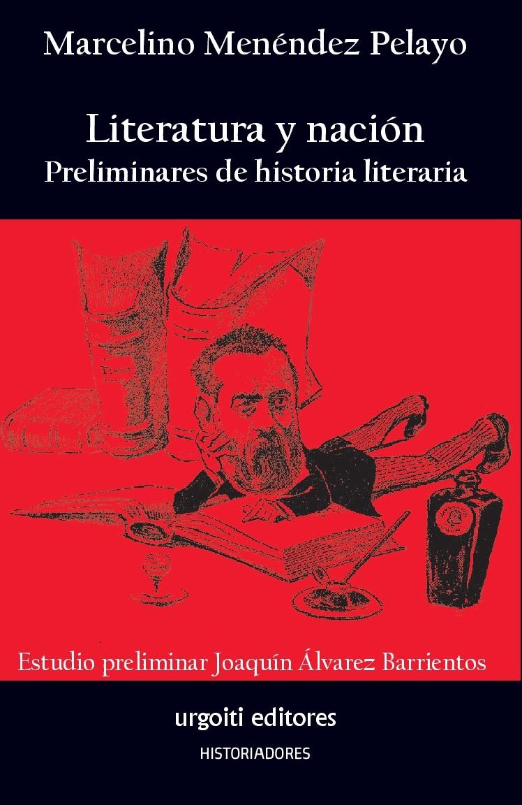 Literatura y nación. Preliminares de historia literaria