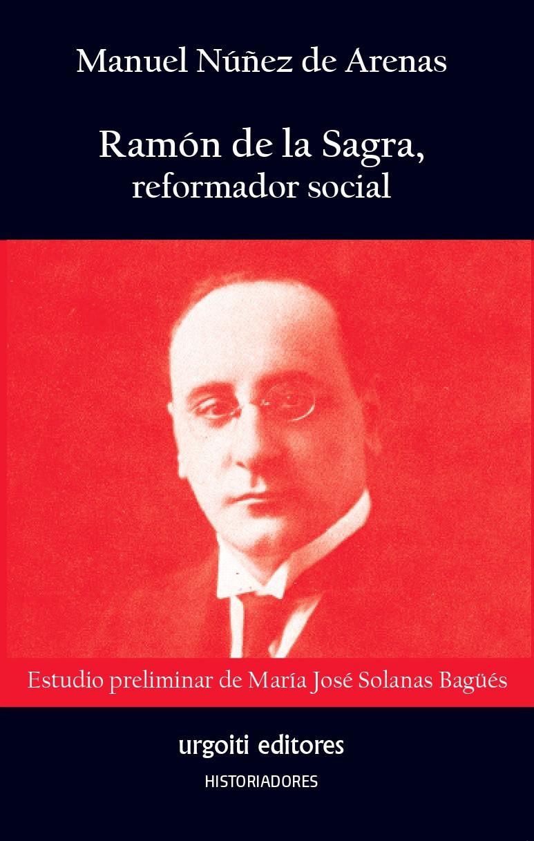 Ramón de la Sagra, reformador social